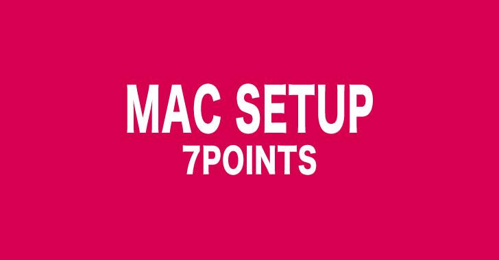 Macの設定7つのポイント