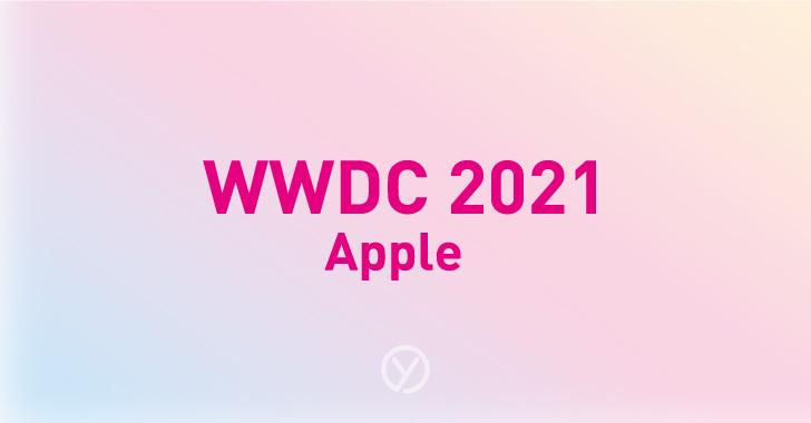 WWDC 2021雑感